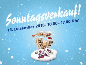 Sonntagsverkauf, 16. Dezember 2018