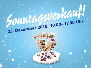 Sonntagsverkauf, 23. Dezember 2018